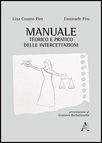 Manuale teorico e pratico delle intercettazioni