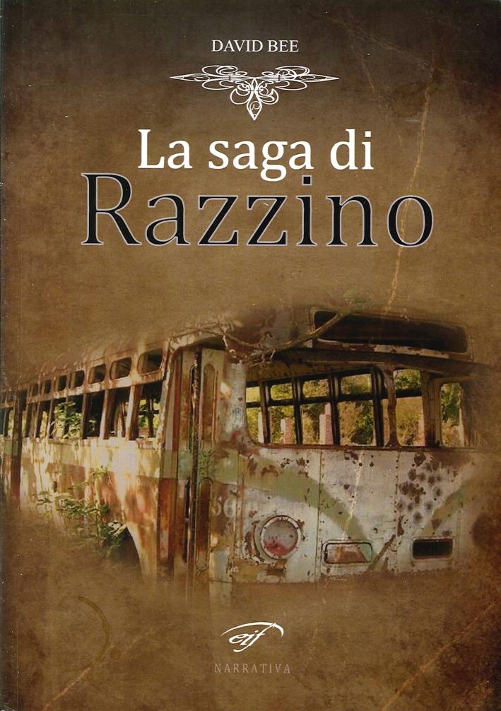 La saga di Razzino.