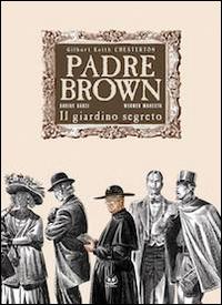 Il giardino segreto. Padre Brown