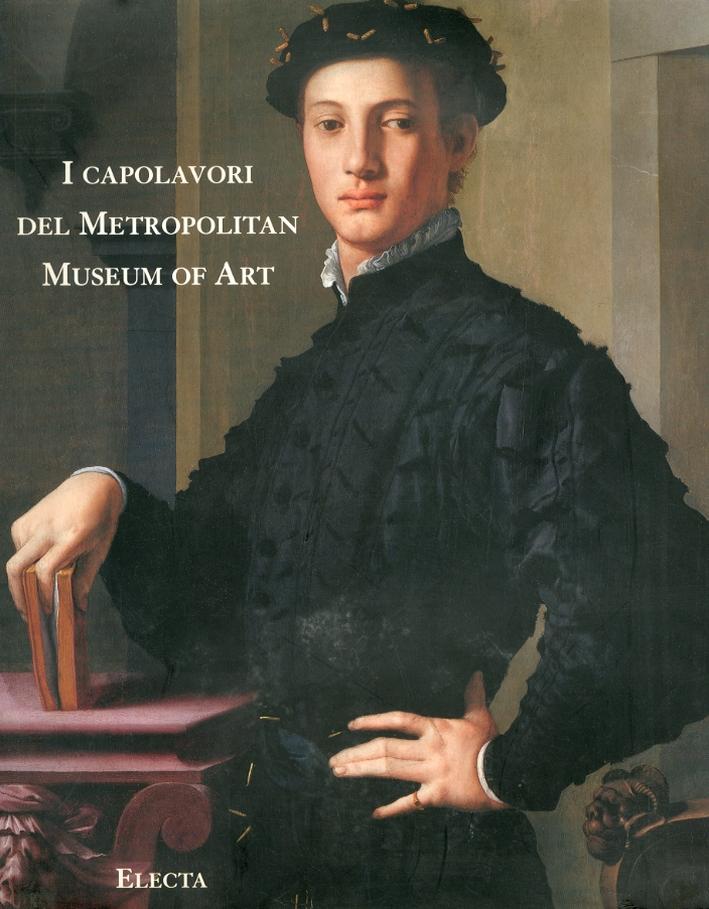 I Capolavori del Metropolitan Museum of Art