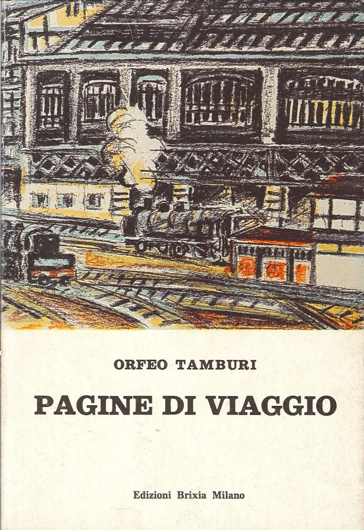 Pagine di Viaggio 1935-1974