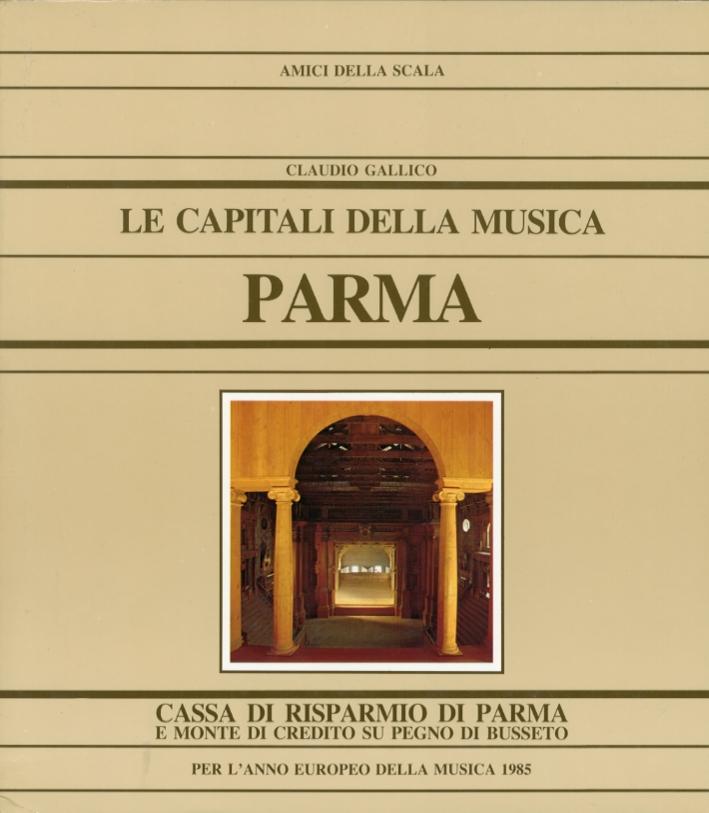Le Capitali delle Musica. Parma