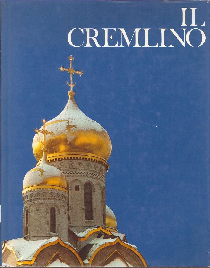 Il Cremlino. I Templi delle Grandezza.