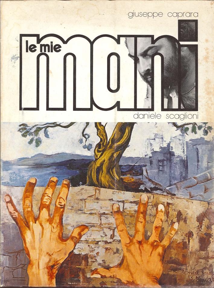 Le Mie Mani. Daniele Scaglioni