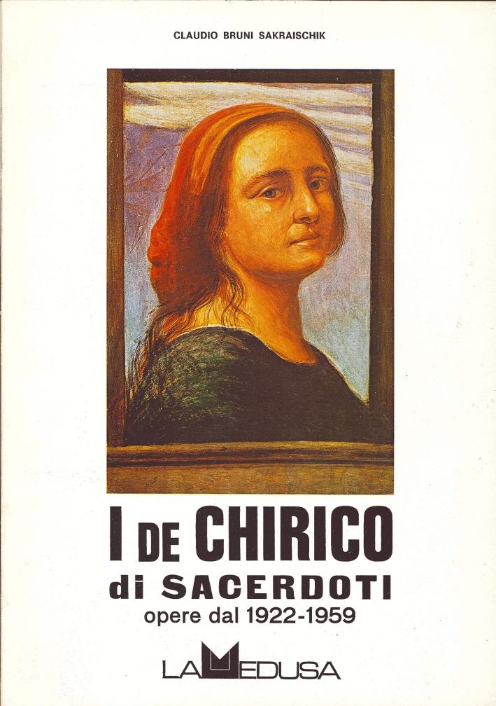 I De Chirico di Sacerdoti. Opere dal 1922-1959