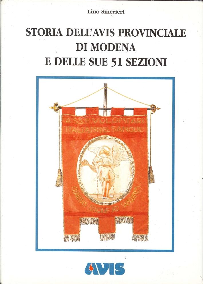 Storia dell'Avis Provinciale di Modena e delle Sue 51 Sezioni