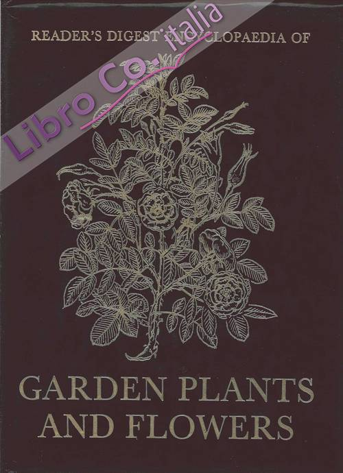Reader'S Digest Encyclopaedia of Garden Plants and Flowers