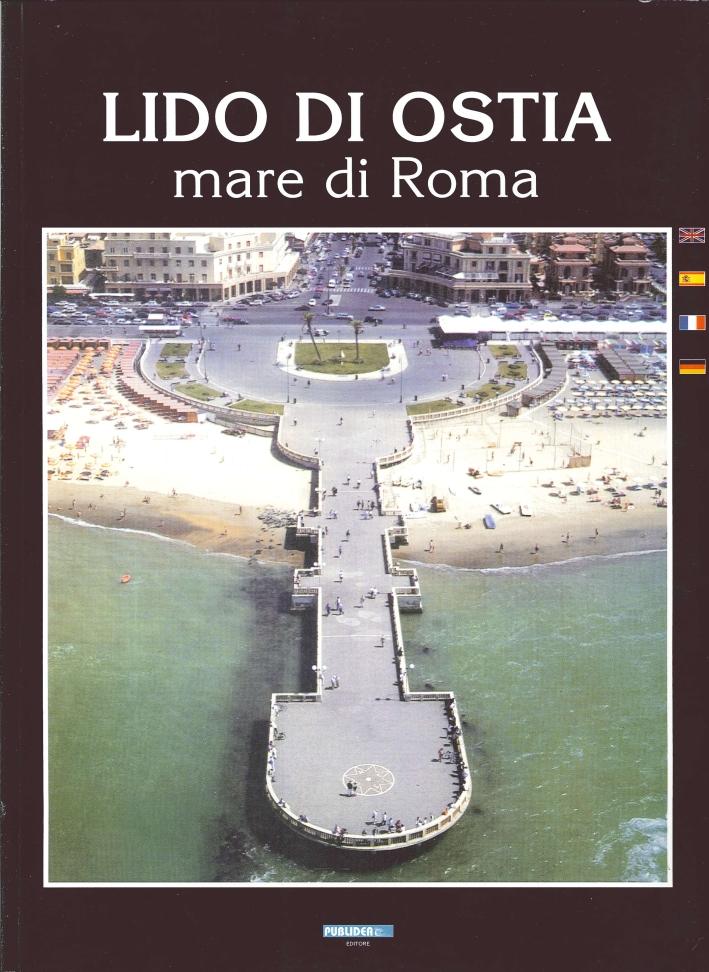 Lido di Ostia. Mare di Roma.