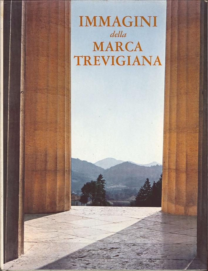 Immagini delle Marca Trevigiana.