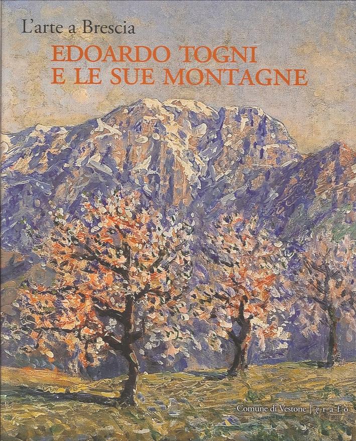 L'arte a Brescia. Edoardo Togni e le sue montagne