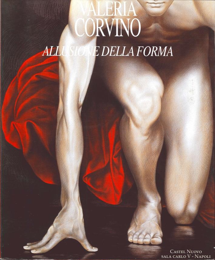 Valeria Corvino. Allusione della Forma