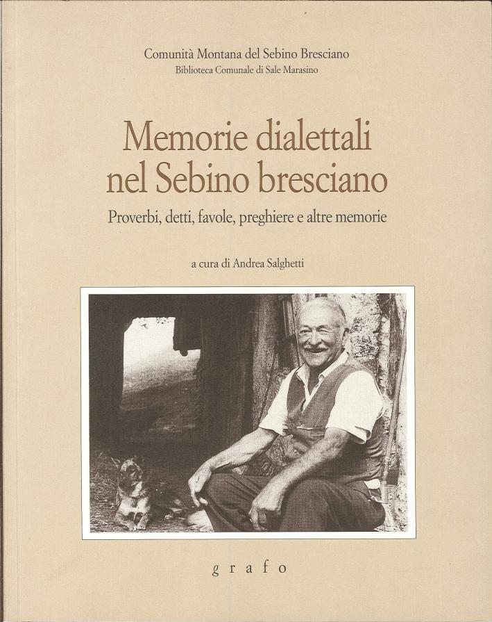 Memorie dialettali nel Sebino Bresciano. Proverbi, detti, favole, preghiere e altre memorie