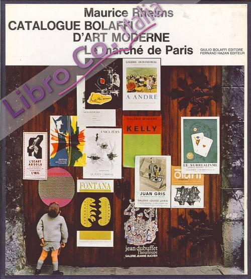 Catalogue Bolaffi d'Art Moderne. Le Marchè De Paris.