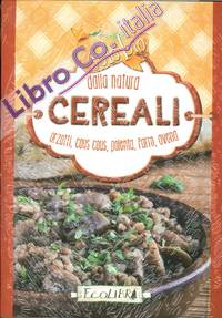 Cereali. Solo bio dalla natura