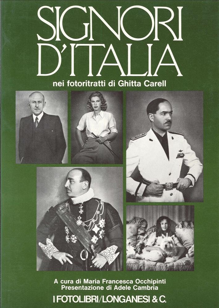 Signori d'Italia nei Fotoritratti di Ghitta Carell.