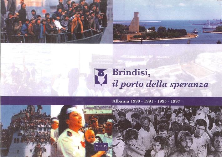 Brindisi. Il Porto delle Speranza