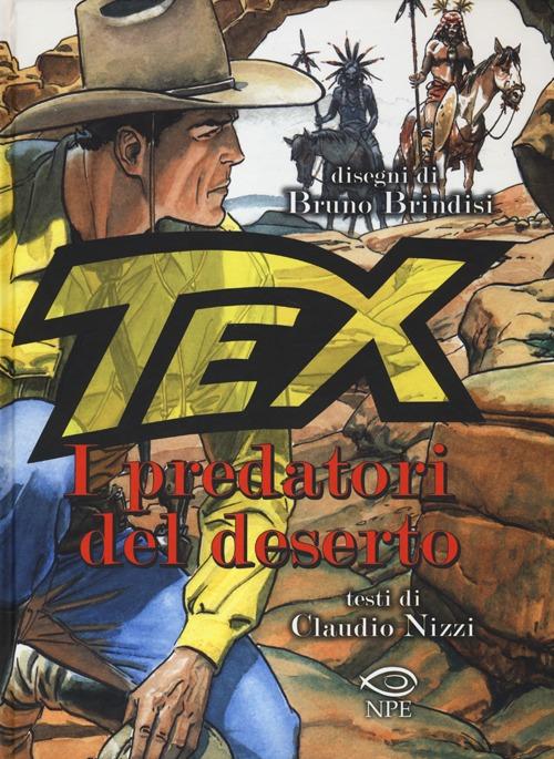 Tex. I predatori del deserto