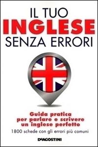 Il tuo inglese senza errori