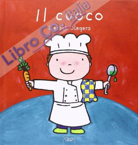 Il cuoco. Ediz. illustrata