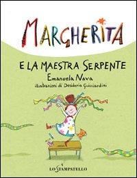 Margherita e la maestra serpente.