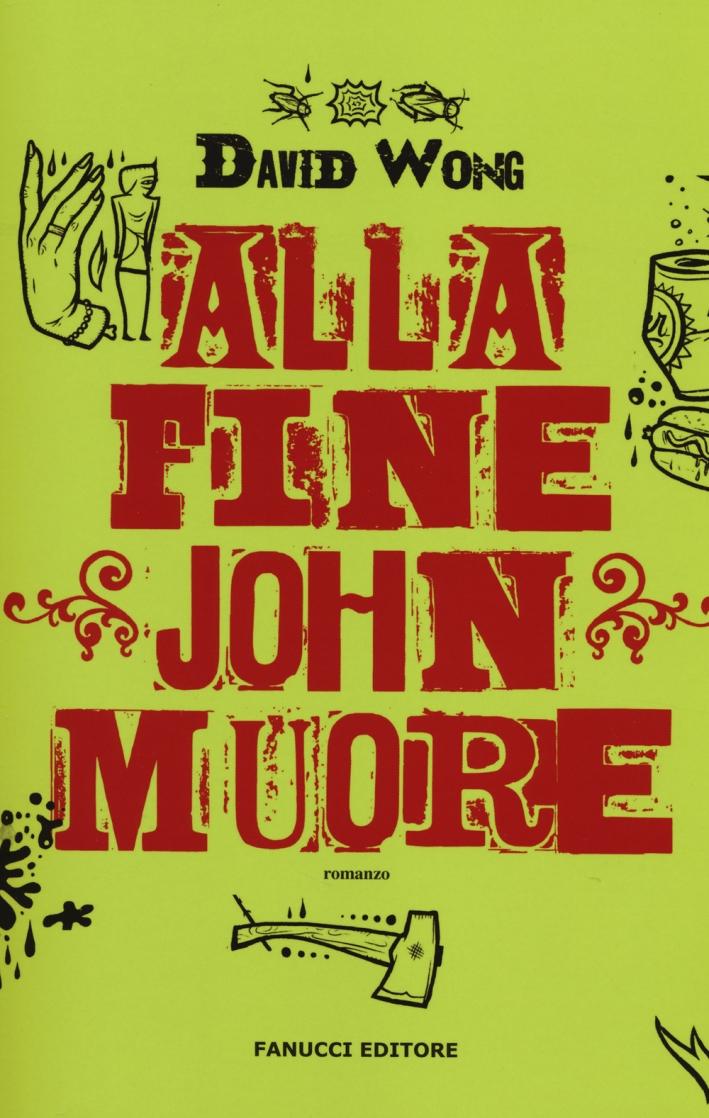 Alla fine John muore.