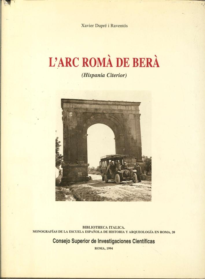 L'Arc Romà De Berà. (Hispania Citerior)
