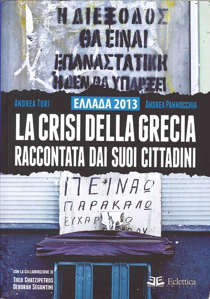 Ellada 2013. La crisi della Grecia raccontata dai suoi cittadini