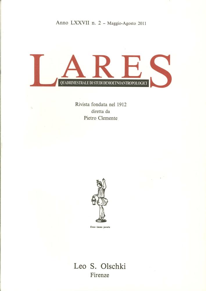 Lares. Anno LXXVII. 0002. Maggio-Agosto 2011