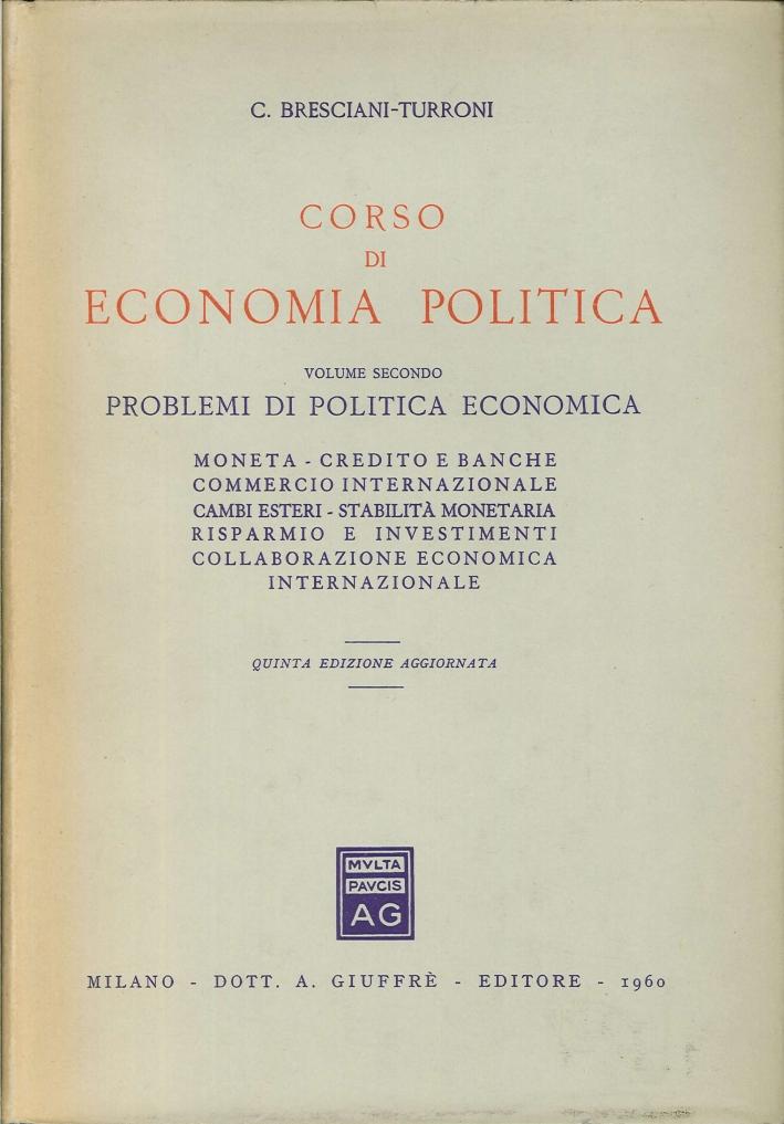 Corso di Economia Politica. Vol.II.Problemi di Politica Economica