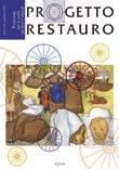 Progetto Restauro. Numero 62 - Primavera 2012