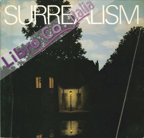 Surrealism. An Exhibition Selected and Introduced By Serge Sabarsky and Charles Byron