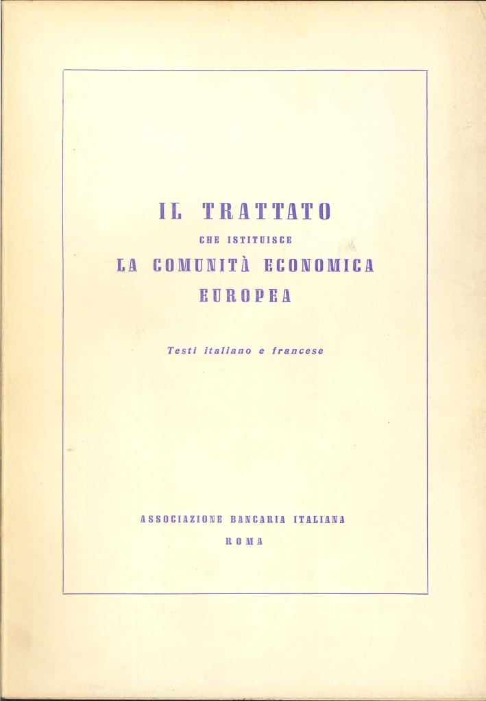 Il Trattato che Istituisce la Comunità Economica Europea