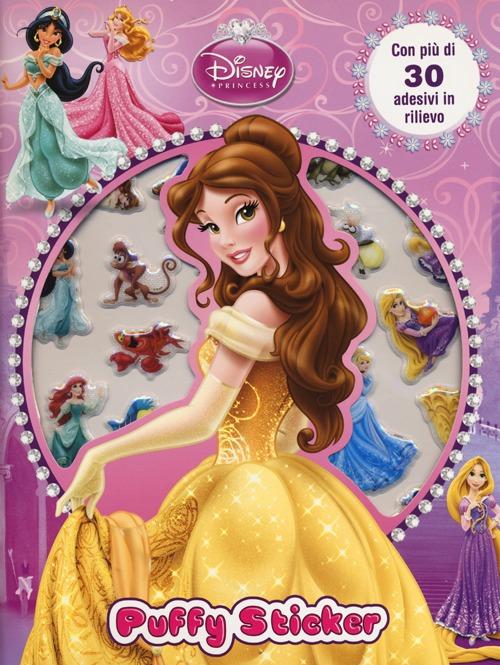 Principesse. Puffy sticker. Con adesivi. Ediz. illustrata