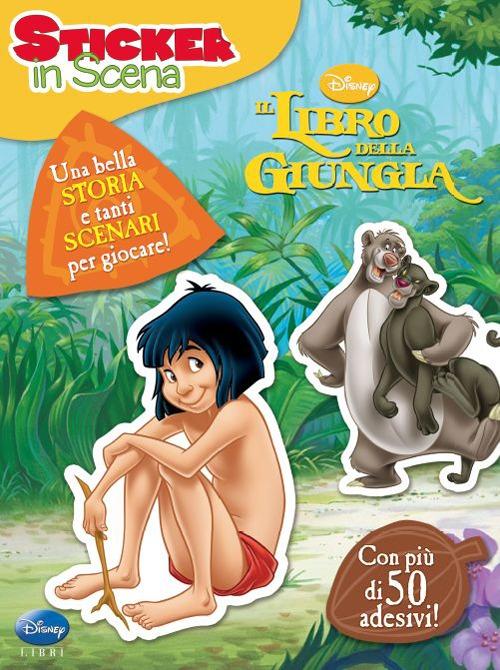Il libro della giungla. Sticker in scena. Con adesivi