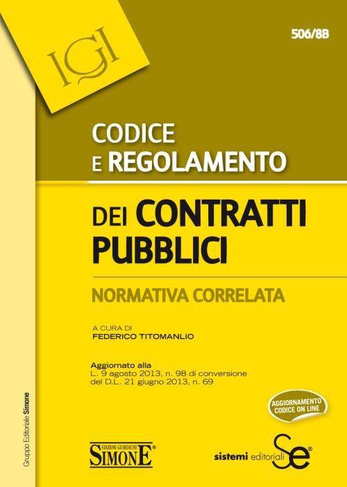 Codice e regolamento dei contratti pubblici. Normativa correlata