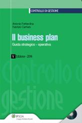Il business plan. Guida strategico-operativa. Con CD-ROM