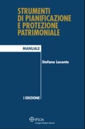 Strumenti di pianificazione e protezione patrimoniale