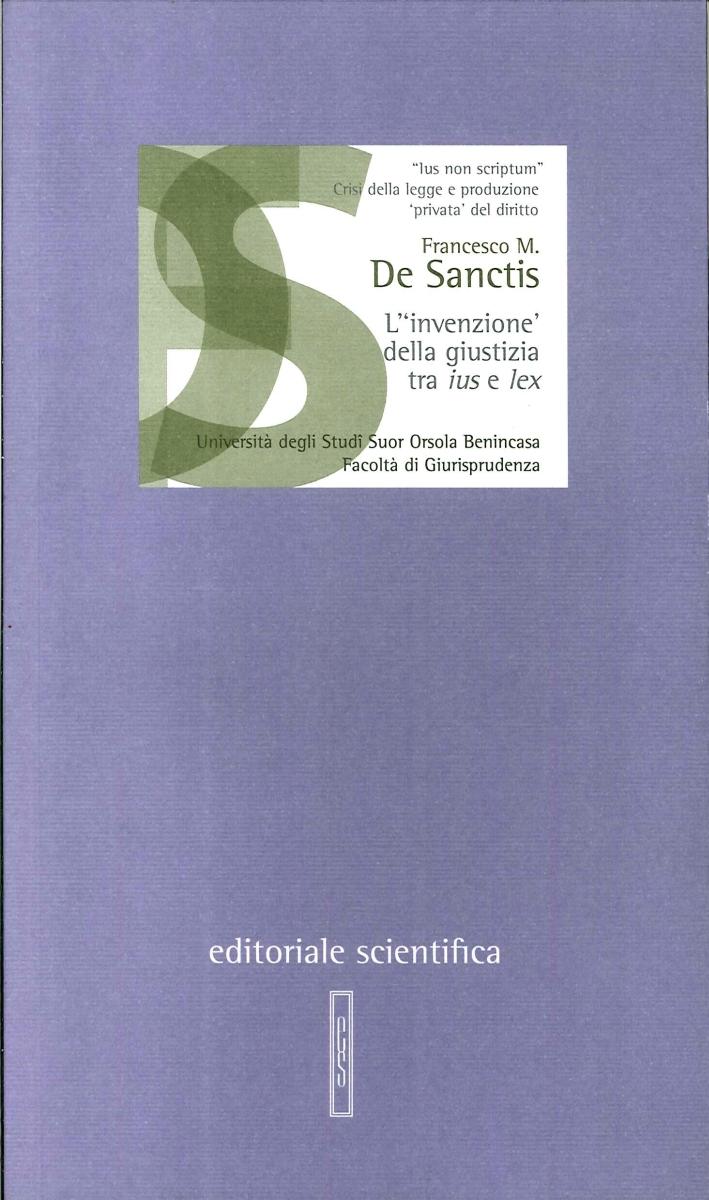 L'invenzione della giustizia tra ius e lex. Legislatori, giudici e giuristi Hobbes, Montesquieu e Tocqueville