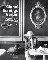 Gianni Berengo Gardin. Caffè Florian