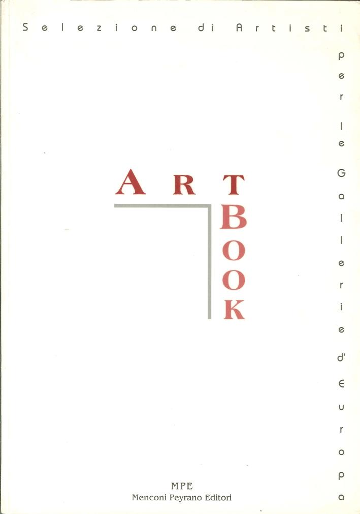 Art Book. Selezione di Artisti per le Galleria d'Europa.