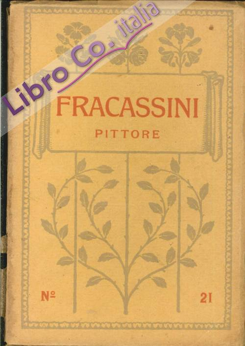 Cesare Fracassini. Pittore 1838-1868.