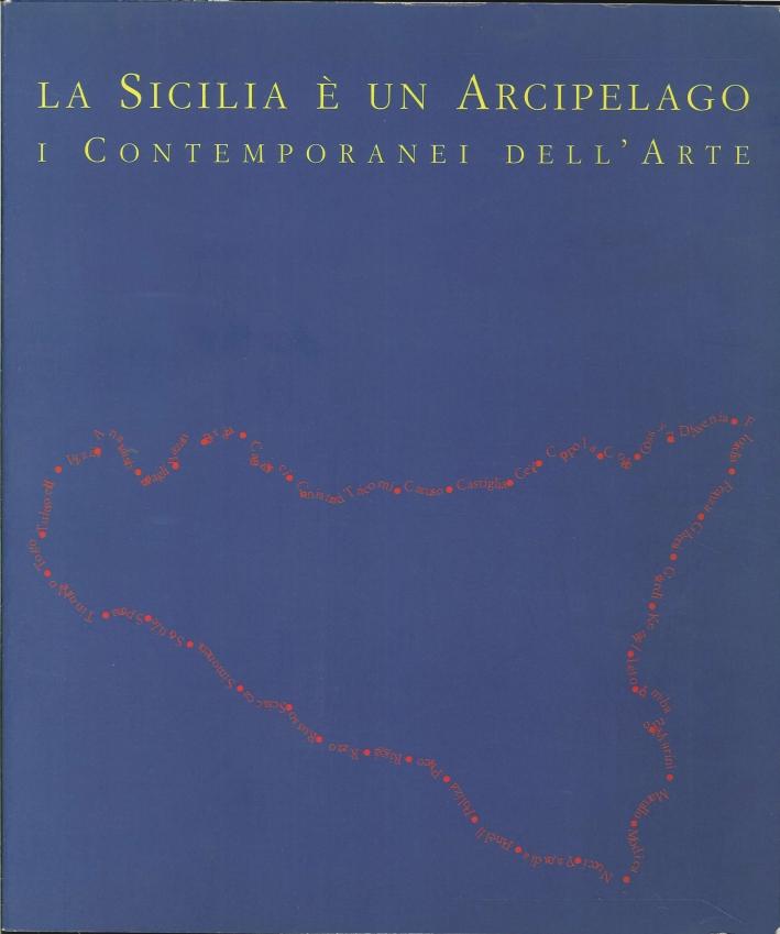 La Sicilia è un Arcipelago. I Contemporanei dell'Arte.