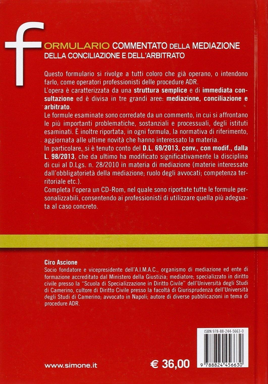 Formulario commentato della mediazione della conciliazione e dell'arbitrato. Con CD-ROM
