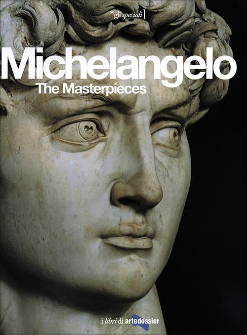 Michelangelo. The Masterpieces.