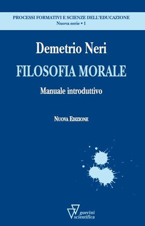 Filosofia morale. Manuale introduttivo.