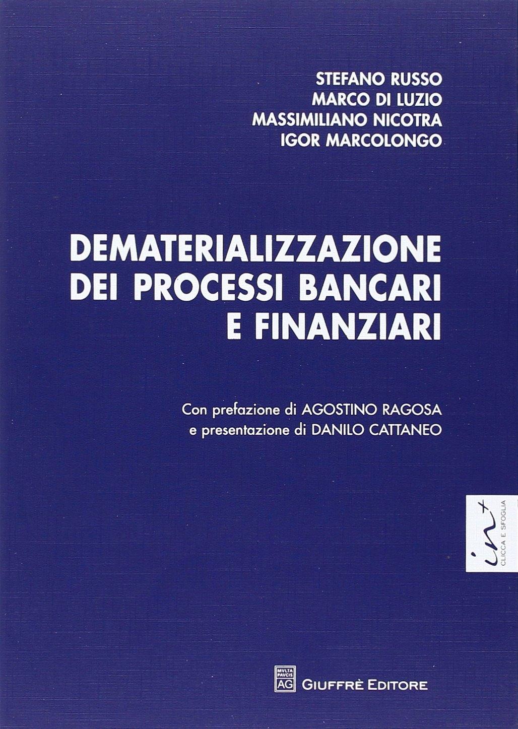Dematerializzazione dei processi bancari e finanziari