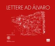 Lettere ad Alvaro.
