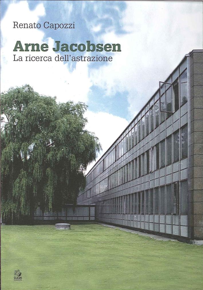 Arne Jacobsen. La ricerca dell'astrazione.