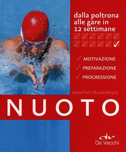 Nuoto. Dalla poltrona alle gare in 12 settimane.