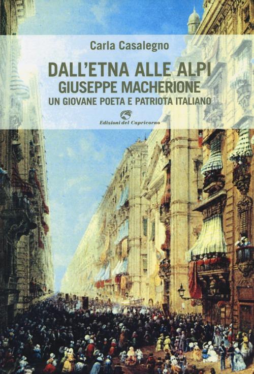 Dall'Etna alle Alpi. Giuseppe Macherione. Un giovane poeta italiano.